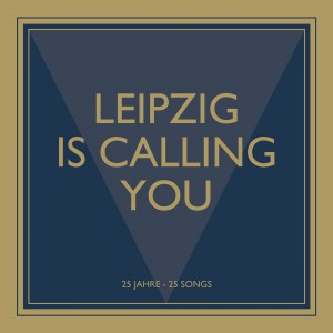 LEIPZIG-IS-CALLING-YOU_Cover_2500px